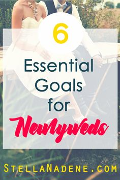 6 Essential Goal Discussions for newlyweds to have | Start your marriage on the right foot | Start your union in bliss. Get the FREE workbook to follow along in! StellaNadene.com