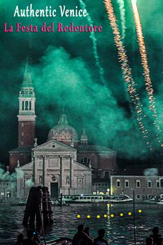 The Festa del #Redentore is one of the most authentic #festivities in #Venice #Italy. It is held in July, and it's much more #local and intimate than the Carnival. Discover this festa in our post.