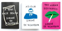 """Peter Mendelsund was inspired by wall stensils of the 1968 Paris riots when designing these covers for Simone de Beauvoir's """"A Very Easy Death,"""" """"Adieux"""" and """"The Woman Destroyed."""" From Cover by Peter Mendelsund, published by powerHouse Books"""