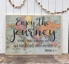 Large wood sign with scripture Enjoy the journey quote Proverbs 169 vintage map bible verse sign life adventure life is a journey Painted Wooden Signs, Wood Signs, Wooden Signs With Quotes, Bible Verse Signs, Verses, Bible Verse Crafts, Proverbs 16 9, Wal Art, Map Crafts