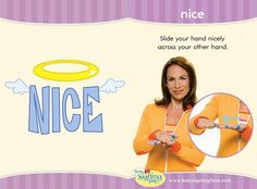 Learn how to sign nice in ASL (American Sign Language) – who do you know who is nice? Be nice & kind. Sign Language Book, Sign Language For Kids, Learn Sign Language, American Sign Language, Baby Asl, Baby Storytime, Speech Delay, Asl Signs, Bobe