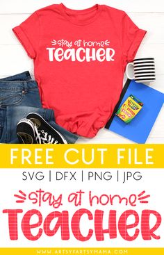 Stay at Home Teacher Shirt with Free Homeschool Cut Files   artsy-fartsy mama Back To School Gifts, Going Back To School, Iron On Cricut, Iron On Vinyl, Make Your Own Shirt, Vinyl Cutting, Teacher Shirts, Stay At Home, T Shirt Diy