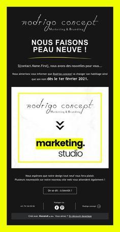 ${contact.Name.First}, nous faisons peau neuve ! Branding, Marketing, Concept, Studio, Study, Studios, Corporate Identity, Identity Branding, Studying