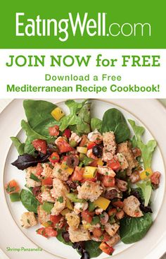 Join EatingWell for FREE and Download a FREE Cookbook with Healthy Mediterranean Diet Recipes!