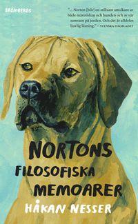 """Författare: Håkan Nesser """"Norton är en av Sveriges mest beresta hundar. Han har jagat bollar i Central Park, tiggt köttbullar i Stockholm, spanat på tikar i Kensington Gardens och räddat en kvinna i nöd på Gotland. Allt under överseende av..."""