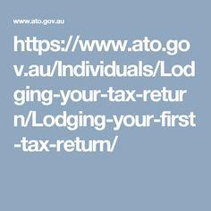 https://www.ato.gov.au/Individuals/Lodging-your-tax-return/Lodging-your-first-tax-return/