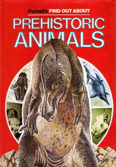 Not for the first time, here's a fantastic 1970s book on prehistoric animals from Purnell, purveyors of fine model photography  and anachron...