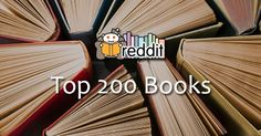 Compiled by diligent Reddit user raerth, this list is based on multiple threads on Reddit about users' favorite books.