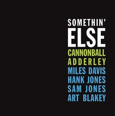 Cannonball Adderley Somethin' Else Vinyl LP