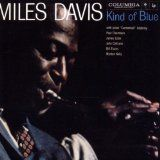 Miles Davis - Kind of Blues