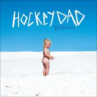 Boronia By Hockey Dad Hockey Dad Debut Album Music Album Covers