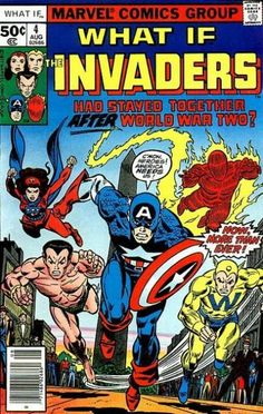 What If? #4 - What if the Invaders had stayed together after World War Two? (Issue)