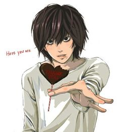 Forget the sweets, I want you, L!!... But I'll take it because you gave it to me... :3