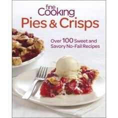 Pies & Crisps - Over 100 sweet and savory no-fail recipes //// FREE DOWNLOAD: http://www.finecooking.com/assets/downloads/PiesCrisps_Sample_Facebook.pdf?utm_source=social_medium=pinterest_term=no_offer_content=fc_piescrisps_book_download_campaign=fc_book