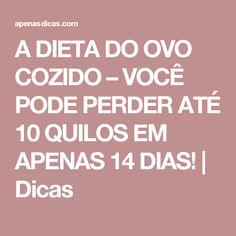 A DIETA DO OVO COZIDO – VOCÊ PODE PERDER ATÉ 10 QUILOS EM APENAS 14 DIAS! | Dicas