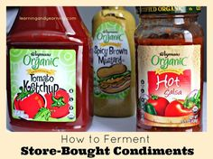 A super simple way to add probiotics to your diet is to lacto-ferment store-bought condiments! @learningandyearning will show you how.