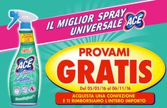 ACE Spray Universale - PROVAMI GRATIS: spendi e riprendi!