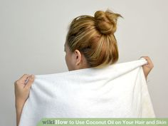 Image titled Use Coconut Oil on Your Hair and Skin Step 1