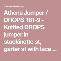 """Athena Jumper / DROPS 161-9 - Knitted DROPS jumper in stockinette st, garter st with lace pattern and round yoke, worked top down in """"Paris"""". Size: S - XXXL. - Free pattern by DROPS Design"""