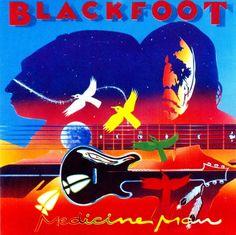 Blackfoot - 1990 - Medicine Man