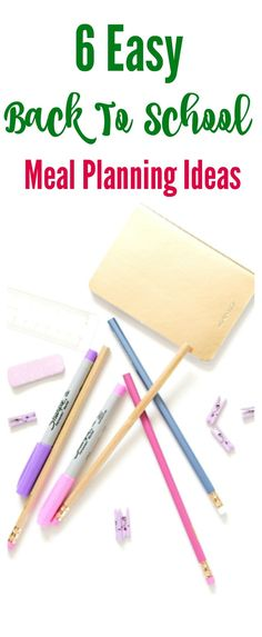 6 Easy Back To School Meal Planning Ideas help you get ready for back to school. Easy lunch box ideas plus instant pot and crock pot plans to make dinner easier.