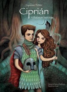 Nyulász Péter: Ciprián - A Balaton hercege Disney Characters, Fictional Characters, Snow White, Harry Potter, Fantasy, Disney Princess, Books, Products, Libros