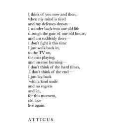 'Now & Then' #atticuspoetry #atticus #oldlove #loveherwild
