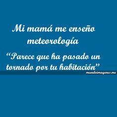 Imagenes Con Frases Tipicas Y Graciosas De Mama - Mundo Imagenes Frases Actuales