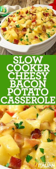 Slow Cooker Cheesy Bacon Potato Casserole is your favorite cheesy potato bake kicked up about 12 notches and slow cooked. With an incredible cheese sauce that comes together with 3 cheeses and bacon it will blow your mind. #theslowroasteditalian #tsri #slowcooker #crockpot #recipe