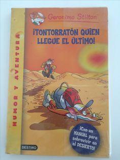GERONIMO STILTON Tontorratón quien llegue el último!