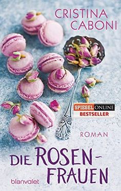 Die Rosenfrauen: Roman von Cristina Caboni https://www.amazon.de/dp/373410033X/ref=cm_sw_r_pi_dp_.FzCxb4J9WQNK