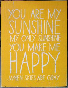 You Are My Sunshine in red or teal frame.  Omg.  Love this.  I have one similar from print and be merry