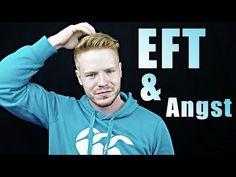 Überwinde deine Angst mit EFT | Anleitung zum EFT - YouTube