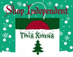 Shop small & independent!