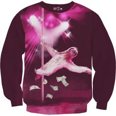 Stripper Sloth Sweatshirt $59