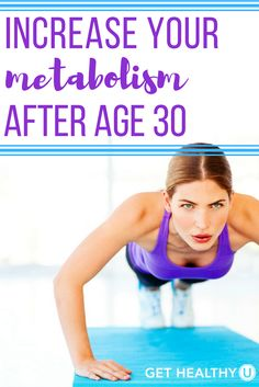 Middle age weight gain is real! Read these tips on how to Increase your Metabolism After 30 and get fit!
