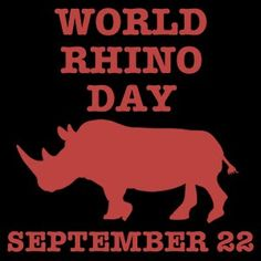 It is an initiative of the World WideFundfor Nature, who created Rhino month and Rhino Day to help gather support in the battle against the cruelty of rhino poaching. Description from thatscapetown.co.za. I searched for this on bing.com/images