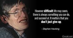 Image result for remember to look up at the stars hawking