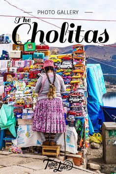 In Bolivia, The Women Who Wear The Traditional Clothing Of The Aymaran And Quechua Cultures Are Called Cholitas. Once Discriminated Against, The Cholitas Can Now Be Found In All Positions In Bolivian Society. Here Is Our Tribute To The Colourful And Charming Cholita. https://talesfromthelens.com/2018/02/28/cholita-indigenous-women-bolivia-photos/
