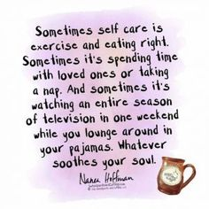 Self Help Quotes Selfcare Is More Than Manicures And Pedicuresself Care And Self .