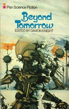 Damon Knight Beyond Tomorrow
