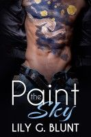 50% off with code GC34P Paint the Sky, an ebook by Lily. G. Blunt at Smashwords