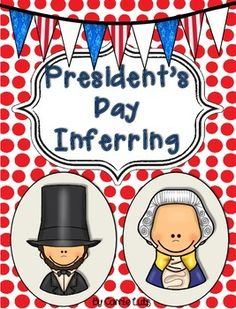 Shhhhh!!! It's a secret! Your students will love inferring as the have to keep a secret while they are writing. The other students won't even realize they are learning as they are reading and inferring their classmate's writing. Differentiated for Primary and Upper Elementary Grades Copy one page with Abraham Lincoln and one page with George Washington for each student.