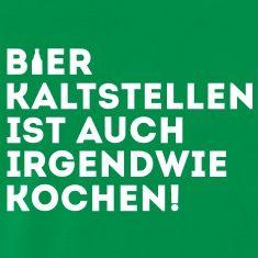 BIER-KALTSTELLEN-IST-AUCH-IRGENDWIE-KOCHEN!.jpg (235×235)