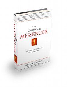 The Millionaire Messenger (Brendon Burchard)
