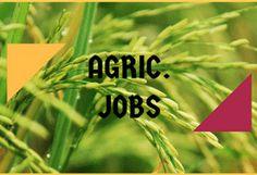 JOB VACANCIES: AGRICULTURE