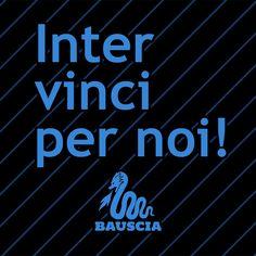 Inter vinci per noi!  www.bauscia.it