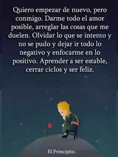 Cierra ciclos Little Prince Quotes, The Little Prince, Inspirational Phrases, Motivational Phrases, Favorite Quotes, Best Quotes, Love Quotes, Coaching, Special Quotes
