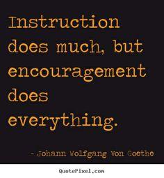 Instruction vs Encouragement.