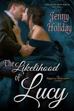Books Eater: Review: The Likelihood of Lucy (Regency Reformers ...